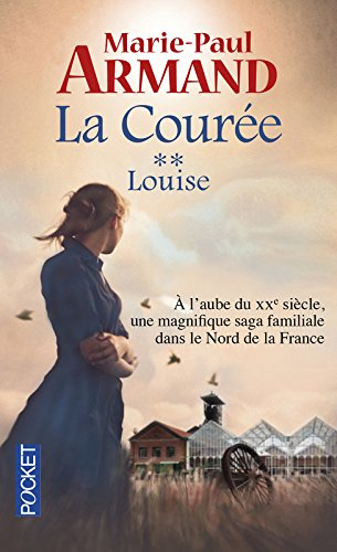 La courée, tome 2 : Louise par Marie-Paul Armand