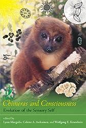 Chimeras and Consciousness: Evolution of the Sensory Self