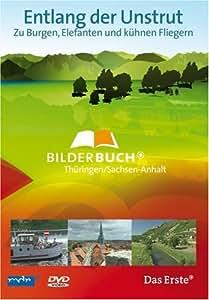 Entlang der Unstrut - Bilderbuch Thüringen/Sachsen-Anhalt
