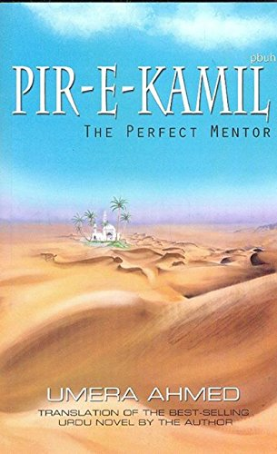 The Perfect Mentor-Translation of Pir-e-Kamil(S.A.W) (English Edition)