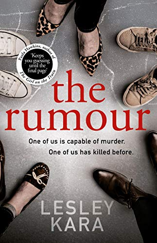 The Rumour by [Kara, Lesley]