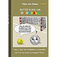 Witze rund um Handball by Theo von Taane (2015-09-03)
