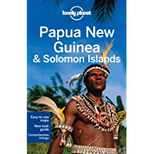 Lonely Planet Papua New Guinea & Solomon Islands (Country Regional Guides)
