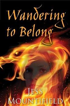 Wandering to Belong (Tales of Ethanar Book 1) by [Mountifield, Jess]