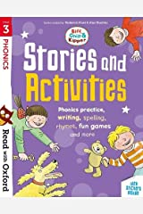 Read with Oxford: Stage 3: Biff, Chip and Kipper: Stories and Activities: Phonic practice, writing, spelling, rhymes, fun games and more Paperback