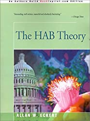 The HAB Theory by Allan Eckert (2000-09-12)
