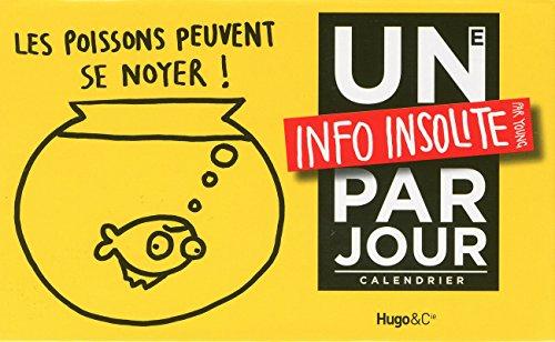 Une info insolite par jour 2012 par Collectif