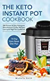 Best Pressure Cooker Recipes - The Keto Instant Pot Cookbook: 500 Proven Review