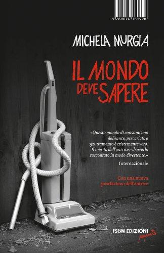 Il mondo deve sapere (Reprints) (Italian Edition) par Michela Murgia