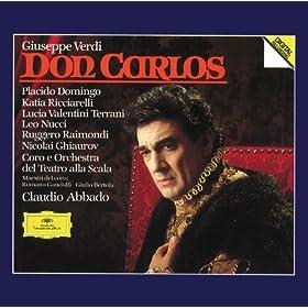 "Verdi: Don Carlos / Act 2 - Sc�ne et Romance: ""Le Roi!..."""