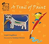 A Trail of Paint (Looking at Art) (English)