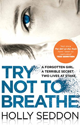 Try Not to Breathe: Gripping psychological thriller