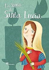 Idea Regalo - La storia di santa Lucia
