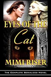 Eyes of the Cat (The Complete Serialized Novel) (The Eyes Have It) (English Edition)