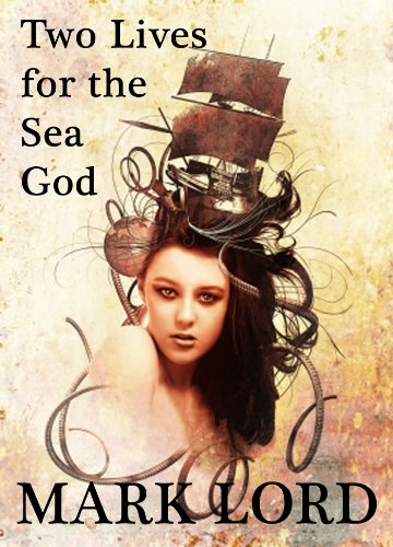 Two Lives for the Sea God (Swords & Sorcery)