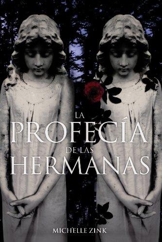 La profecía de las hermanas (Libros Para Jóvenes - Libros De Consumo)