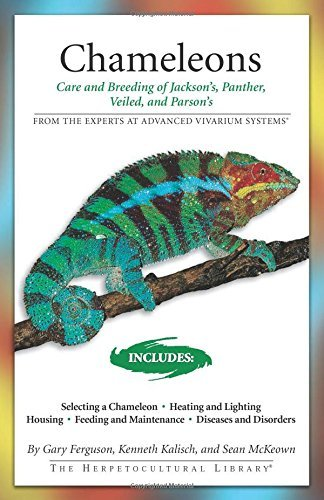 Chameleons: Care and Breeding of Jackson's, Panther, Veiled, and Parson's (Advanced Vivarium Systems) by Gary Ferguson (2007-03-15) (System Advanced 3 Care)