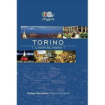 Torino. Il Gusto Del Viaggio