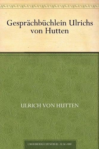 Gesprächbüchlein Ulrichs von Hutten