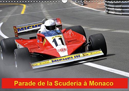 Parade de la Scuderia à Monaco (Calendrier mural 2019 DIN A3 horizontal): Le cheval cabré sur le circuit de Monaco (Calendrier mensuel, 14 Pages ) (Calvendo Sportif)