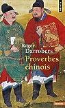 Proverbes chinois par Darrobers