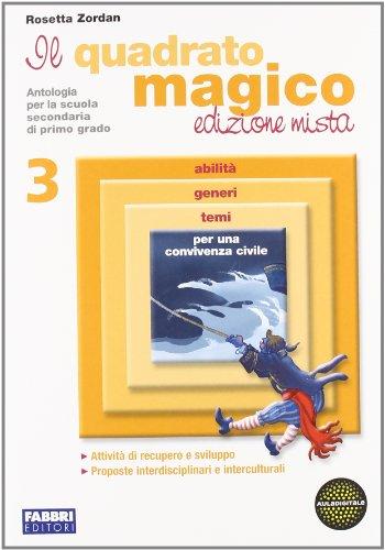 Il quadrato magico. Per la Scuola media. Con espansione online: 3