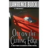Out on the Cutting Edge (Matthew Scudder Series, Band 7)