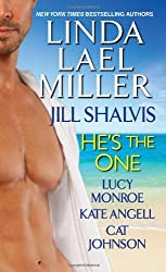 He's the One by Linda Lael Miller (2013-06-25)