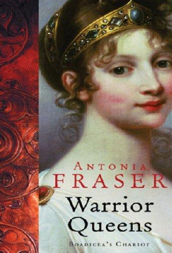 Warrior Queens: Boadicea's Chariot (WOMEN IN HISTORY) (English Edition)