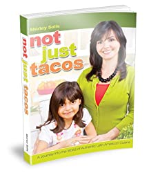 Not Just Tacos - A Journey Into the World of Authentic Latin American Cuisine (English Edition)