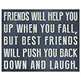 Friends Will Help You Sign--Precious Friendship With Best Friends Sayings Art wall Sign …