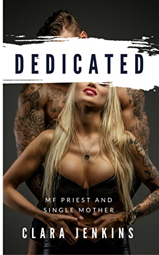 Dedicated: MF Priest and Single Mother