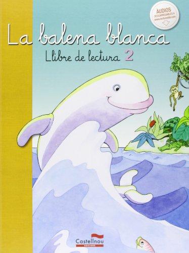 La balena blanca, libre de lectura 2 (lecturas para primaria)