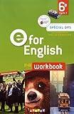 E for English 6e – Workbook Spécial DYS – version papier