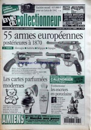 VIE DU COLLECTIONNEUR [No 135] du 14/06/1996 - UN LEICA DE 42 AUX ENCHERES - 55 ARMES EUROPEENNES POSTERIEURES A 1870 - LES CARTES PARFUMEES MODERNES - LES ENCRIERS EN PORCELAINE.