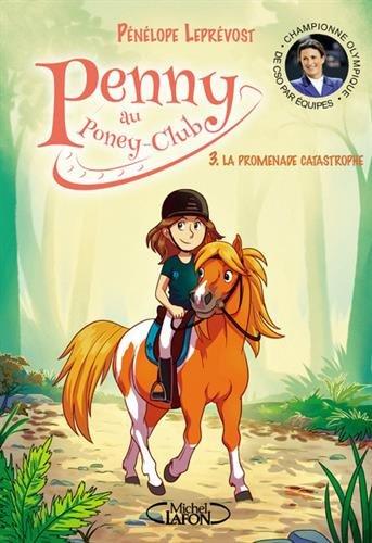 Penny au poney-club, Tome 3 : La promenade catastrophe