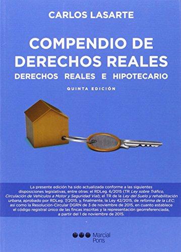Compendio de derechos reales: Derechos reales e hipotecarios (Manuales universitarios) por Carlos Lasarte Álvarez