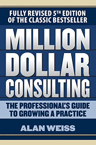lting: The Professional's Guide to Growing a Practice ()