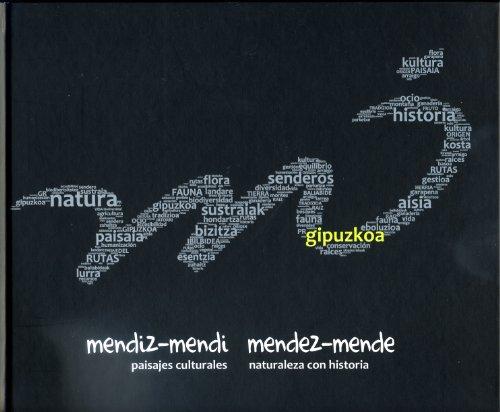 Mendiz Mendi, Mendez Mende por Juan (coord.) Aguirre Sorondo
