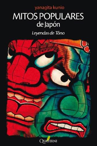 Mitos Populares de Japón: Leyendas de Tôno por Kunio Yanagita