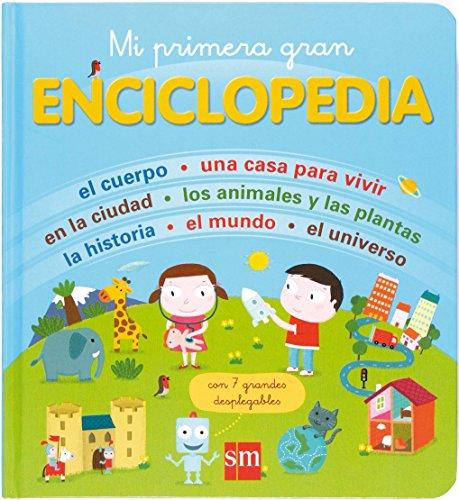 Mi primera gran enciclopedia (Mis primeras enciplopedias temáticas)