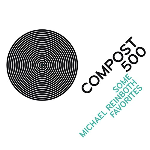 Compost 500 - Some Michael Rei...