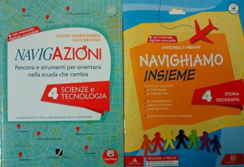 Navigazioni. Percorsi e strumenti per orientarsi nella scuola che cambia. Scienze e tecnologia. Con CD-ROM: 4