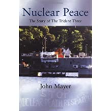 Nuclear Peace: The Story of the Trident Three