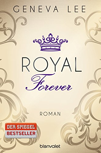 Livres Couvertures de Royal Forever: Roman (Die Royals-Saga, Band 6)