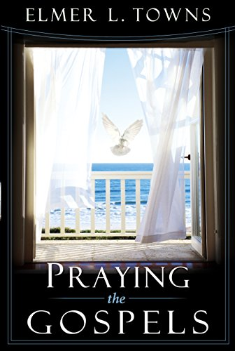 praying-the-gospels-matthew-mark-luke-and-john-praying-the-scriptures-book-5-english-edition