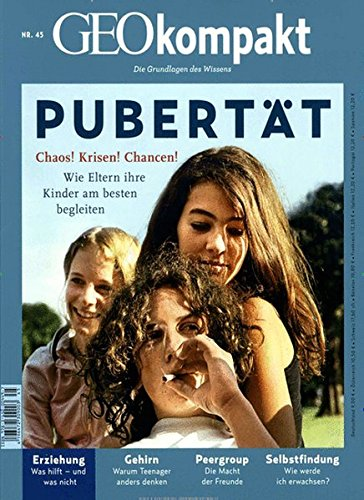 GEO kompakt / GEOkompakt 45/2015 - Pubertät