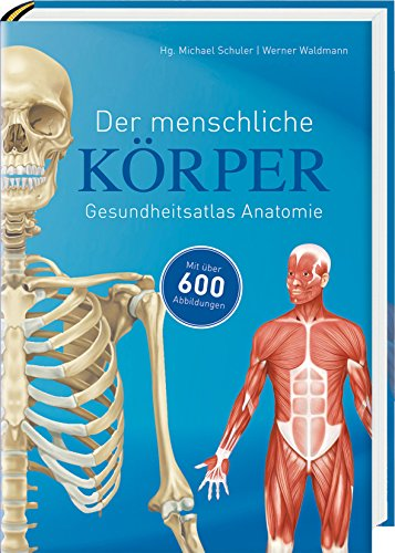 Der menschliche Körper: Gesundheitsatlas Anatomie PDF Download ...