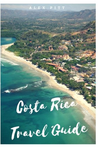 costa-rica-travel-guide-typical-costs-visas-and-entry-formalities-health-and-medical-tourism-weather
