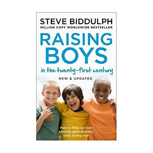 Raising Boys in the 21st Century: Completely Updated and Revised por Steve Biddulph